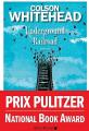 Couverture Underground railroad Editions Albin Michel (Terres d'Amérique) 2017