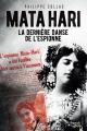 Couverture Mata Hari : La dernière danse de l'espionne Editions French pulp (Les féroces) 2017