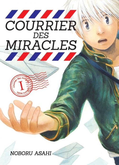 Couverture Courrier des miracles, tome 1