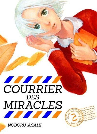 Couverture Courrier des miracles, tome 2