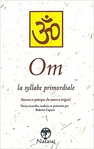 Couverture Om : La syllabe primordiale