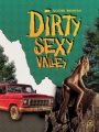 Couverture Dirty Sexy Valley Editions Le Tripode 2017