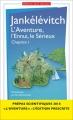Couverture L'aventure, l'ennui, le sérieux Editions Flammarion (GF) 2017