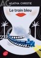 Couverture Le train bleu Editions Le Livre de Poche (Jeunesse) 2017
