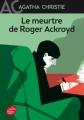 Couverture Le meurtre de Roger Ackroyd Editions Le livre de poche (Jeunesse) 2017