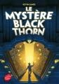 Couverture Le mystère Blackthorn Editions Le Livre de Poche (Jeunesse) 2017
