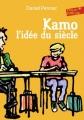 Couverture Kamo, tome 1 : L'idée du siècle Editions Folio  (Junior) 2017