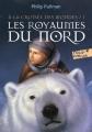 Couverture A la croisée des mondes, tome 1 : Les royaumes du nord Editions Folio  (Junior) 2017