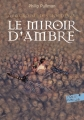 Couverture À la croisée des mondes, tome 3 : Le Miroir d'ambre Editions Folio  (Junior) 2017