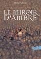 Couverture A la croisée des mondes, tome 3 : Le miroir d'ambre Editions Folio  (Junior) 2017