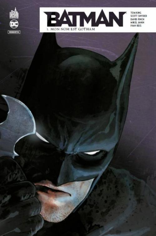 Couverture Batman Rebirth, tome 1 : Mon nom est Gotham