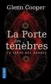 Couverture La terre des damnés, tome 1 : La porte des ténèbres Editions Pocket (Thriller) 2017
