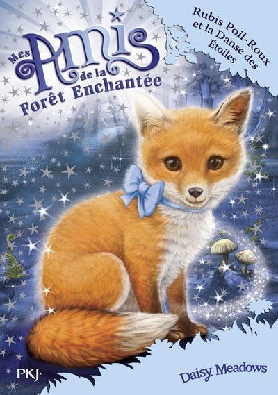 Couverture Mes amis de la forêt enchantée, tome 7 : Rubis Poil-Roux et la danse des étoiles