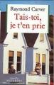 Couverture Tais-toi, je t'en prie Editions Mazarine 1987