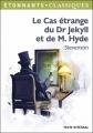 Couverture Le cas étrange de Dr Jekyll et de Mr Hyde Editions Flammarion (GF - Etonnants classiques) 2014