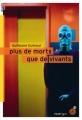 Couverture Plus de morts que de vivants Editions du Rouergue (doAdo Noir) 2015