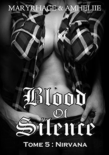Couverture Blood of silence, tome 5 : Nirvana