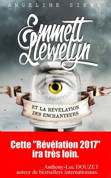 Couverture Emmett Llewelyn, tome 1 : La révélation des enchanteurs