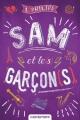 Couverture Sam et le(s) garçon(s) Editions Castelmore 2017