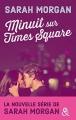 Couverture Minuit sur Time square Editions Harlequin (&H) 2017
