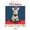 Couverture ABCDaire, mon premier imagier photo Editions de la Martinière (Jeunesse) 2017