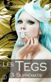 Couverture Les Tegs, tome  3 : Suprématie Editions Sharon Kena 2017