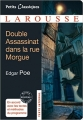 Couverture Double assassinat dans la rue Morgue, suivi de La lettre volée Editions Larousse (Petits classiques) 2011