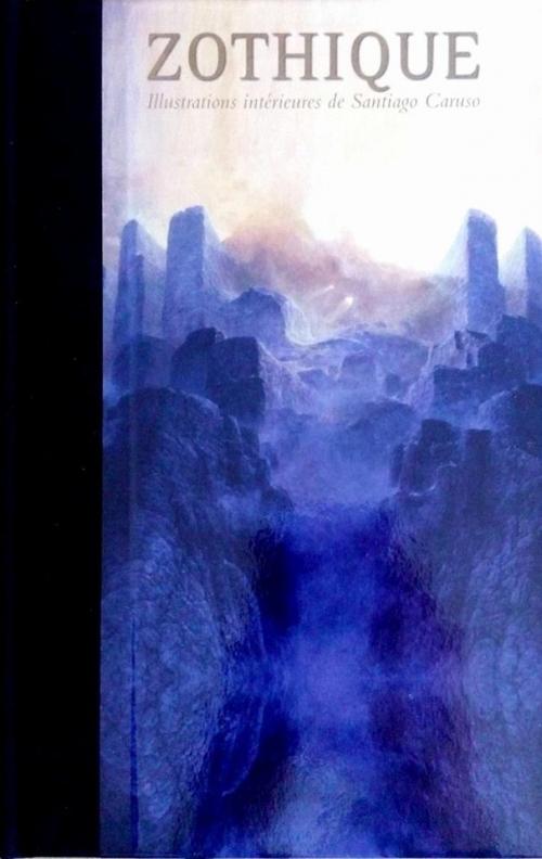 Couverture Intégrale Clark Ashton Smith (3 tomes), tome 1 : Mondes derniers, Zothique & Averoigne