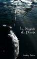 Couverture La noyade du Phénix Editions Librinova 2016