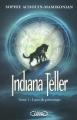 Couverture Indiana Teller, tome 1 : Lune de printemps Editions Michel Lafon 2015