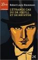 Couverture Le cas étrange de Dr Jekyll et de Mr Hyde Editions Librio (Littérature) 2014