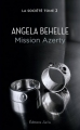Couverture La société, tome 2 : Mission azerty Editions J'ai Lu 2014