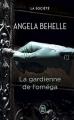 Couverture La société, tome 4 : La gardienne de l'oméga Editions J'ai Lu 2013