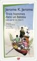 Couverture Trois hommes dans un bateau Editions Flammarion (GF) 2015