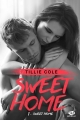 Couverture Sweet home, tome 1 Editions Milady (New Adult) 2017
