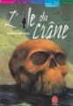 Couverture Les aventures de David Eliot, tome 1 : L'île du crâne Editions Le Livre de Poche (Jeunesse - Mondes imaginaires) 2002