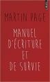 Couverture Manuel d'écriture et de survie Editions Points 2015