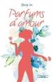 Couverture Parfums d'amour Editions Michel Lafon (Jeunesse) 2017