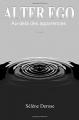 Couverture Alter Ego : Au-delà des apparences Editions Autoédité 2017