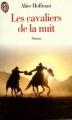 Couverture Les cavaliers de la nuit Editions Le Livre de Poche 1999