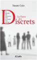 Couverture La force des discrets Editions JC Lattès 2013