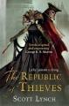 Couverture Les Salauds Gentilshommes, tome 3 : La République des voleurs Editions Gollancz (Fantasy) 2014