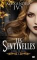 Couverture Sentinelles, tome 3 : Fièvre de sang Editions Milady (Bit-lit) 2017