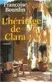 Couverture Clara, tome 2 : L'Héritage de Clara Editions Belfond 2001
