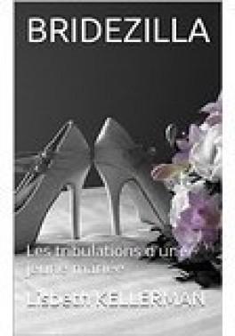 Couverture Bridezilla : Les tribulations d'une jeune mariée
