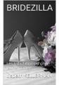 Couverture Bridezilla : Les tribulations d'une jeune mariée Editions Autoédité 2016