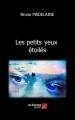 Couverture Les petits yeux étoilés Editions Autoédité 2017