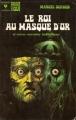 Couverture Le roi au masque d'or et autres nouvelles fantastiques Editions Marabout (Fantastique) 1973