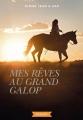 Couverture Mes rêves au grand galop Editions Rageot 2017