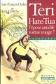 Couverture Teri hate-Tua, l'épouvantable tortue rouge Editions Casterman (Poche) 2002